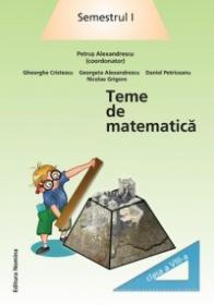 Teme de matematica. Clasa a VIII-a, semestrul I - Petrus Alexandrescu (coord.)