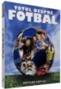 Totul despre fotbal - ***