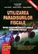 Utlizarea paradisurilor fiscale - Cristian Bisa (coordonator)