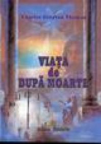 Viata de dupa moarte - Charles Drayton Thomas