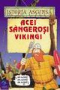 Acei sangerosi vikingi - Terry Deary