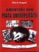 Amintiri din Piata Universitatii - Silviu N. Dragomir