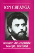 Amintiri , povestiri , amintiri - Ion Creanga