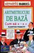 Aritmetrucuri de baza -