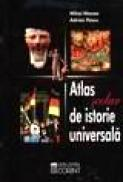 Atlas scolar de istorie universala -