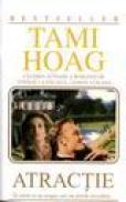 Atractie - Tami Hoag