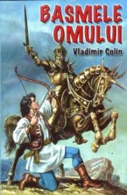 Basmele omului - Vladimir Colin