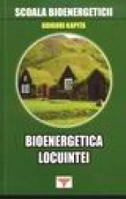 Bioenergetica locuintei - Grigori Kapita
