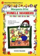 Bunele maniere pentru micile gazde. Auxiliar pentru Educatia moral-civica in gradinita - Margareta Gifei
