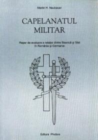 Capelanatul militar - Martin H. Neubauer
