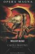 Cartile Profetice. Cei patru zoa - William Blake