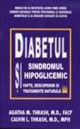 Diabetul si sindromul hipoglicemic - A.m. Thrash, M.d. Facp, C.l. Thrash, M.d. Mph