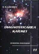 Diagnosticarea Karmei - Vol.11 - Sfarsitul dialogului - S. N. Lazarev