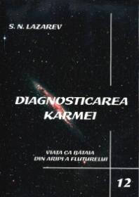 Diagnosticarea Karmei - Vol.12 - Viata ca bataia din aripi a fluturelui - S. N. Lazarev