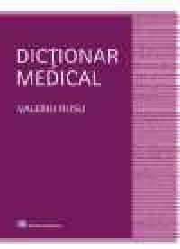 Dictionar medical (editia a III-a, revizuita si adaugita) - Valeriu Rusu