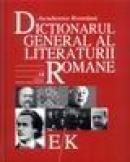 Dictionarul general al literaturii romane - Eugen Simion (coord.)