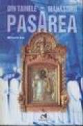 Din tainele manastirii Pasarea - Mihaela Ion