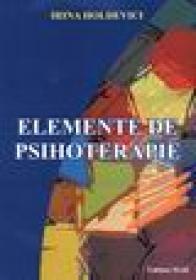Elemente de psihoterapie - Irina Holdevici