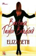 Elizabeth - Barbara Taylor Bradford