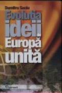 Evolutia ideii de Europa unita - Dumitru Suciu
