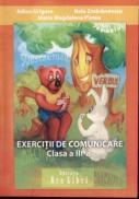 Exercitii de comunicare. Clasa a III-a - Adina Grigore, Nela Zmarandescu, Maria Magdalena Pletea