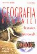 Georafia Romaniei testarea nationala 2006 - Alexandru Rosu, Ionel Tuta