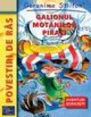 Geronimo: Galionul motanilor pirati - Geronimo Stilton