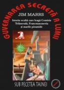 Guvernarea Secreta, Istoria oculta care leaga Comisia Trilaterala, Francmasoneria - Jim Marrs