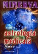 Initiere in astrologia medicala Vol.1 - Minerva