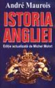 Istoria Angliei - Andre Maurois