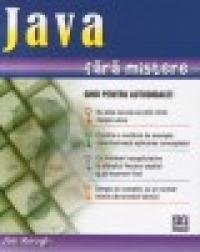 Java fara mistere - ghid pentru autodidacti - Jim Keogh