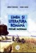 Limba si literatura romana - testare nationala - Adrian Costache, Florin Ionita