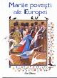 Marile povesti ale Europei -