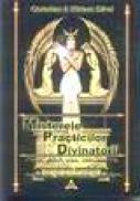 Misterele practicilor divinatorii - Christian & Miriam Dikol