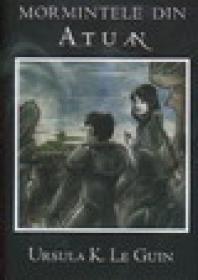 Mormintele din Atuan - Ursula K. Le Guin