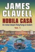 NOBILA CASA vol. 1 si 2 - James Clavell