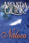 Naluca - Amanda Quick
