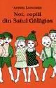 Noi, copiii din Satul Galagios - A. Lindgren