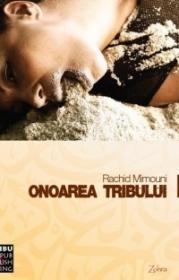 Onoarea tribului - Rachid Mimouni