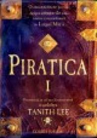 PIRATICA I - Tanith Lee