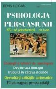 Psihologia persuasiunii - Kevin Hogan