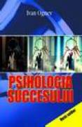 Psihologia succesului - Ognev Ivan