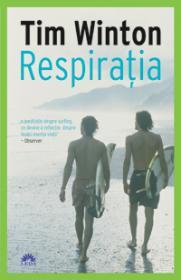 Respiratia - Tim Winton