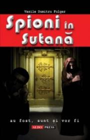 Spioni in sutana - Vasile Dumitru Fulger