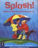 Splash! Manual de Limba Engleza pentru clasa a 2-a - Brian Abbs, Anne Worrall, Ann Ward