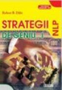 Strategii de Geniu, vol. 1 - Robert Dilts