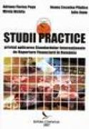 Studii practice privind aplicarea Standardelor Internationale de Raportare Financiara in Romania - Adriana F. Popa, Mirela Nichita