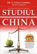 Studiul China - T. Colin Campbell Si Thomas Campbell Ii