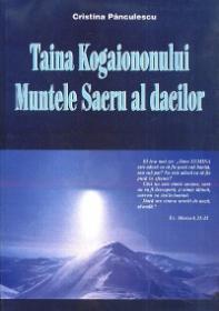 Taina Kogaiononului. Muntele sacru al dacilor - Cristina Panculescu