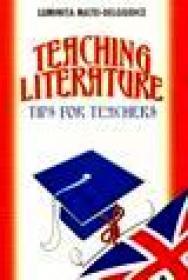 Teaching literature. Tips for teachers - Luminita Matei Delgiudice